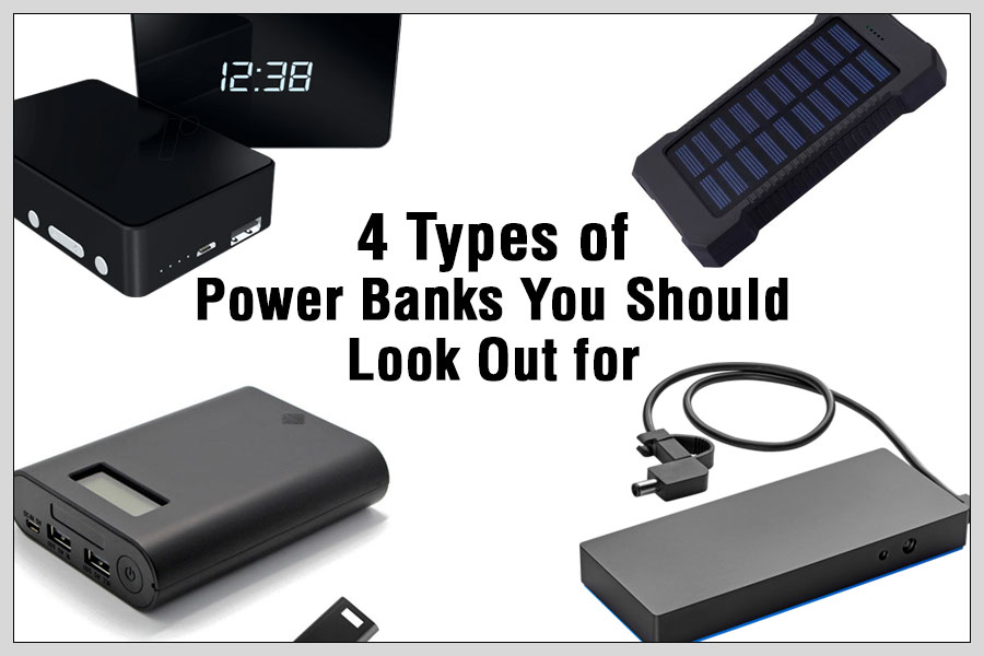 4 Types of Power Banks You Should Look Out for